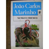 Sangue Fresco João Carlos Marinho