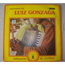Lp Zé Cupido - Sucessos De Luiz Gonzaga Vol 1 - 1983