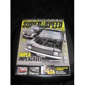 Superspeed 2011 Nº 73 - Opala, Fusca, Kadett, Gol, Arrancada