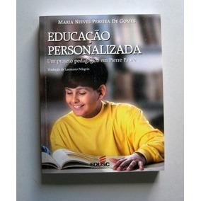 Educação Personalizada - Maria Nieves Pereira De Gómes