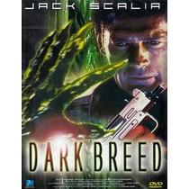 Dvd Invasion Oculta Dark Breed Terror Horror Gore Aliens Et