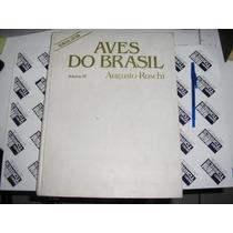 Aves Do Brasil Beija-flores-vol. I V / V Augusto Ruschi 1982