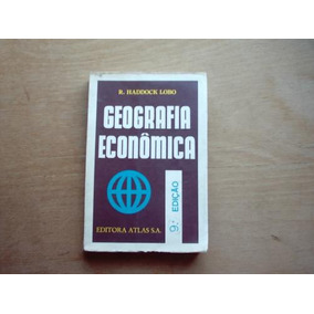 Livro - Geografia Econômica - Haddock Lobo - V Estado