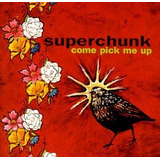 Cd Superchunk Come Pick Me Up - Canada