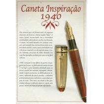 Caneta Bico De Pena , Iridium Inspiração 1940 Pac Refil 3