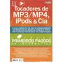 Tocadores De Mp3/mp4, Ipods & Cia Compre No Cartão
