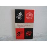Libro Diseños Indigenas Argentinos- Albuerme/zarate- Emece