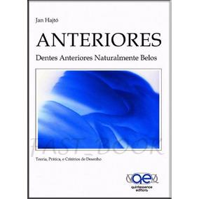 Anteriores Dentes Anteriores Naturalmente Belos - Jan Hajtó