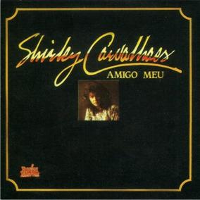 Shirley Carvalhaes - Playback Amigo Meu