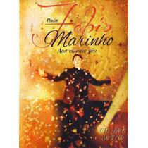 199 Mcd- Cd + Dvd 2012- Padre Fabio Marinho- Aos Vossos Pés