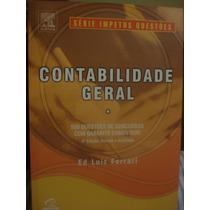 Livro Contabilidade Geral Ed Luiz Ferrari Ed Impetus 4ª Ed.