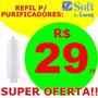 Filtro Refil Soft Everest - Enviamos P/ Todo Brasil