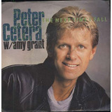 Peter Cetera Compacto De Vinil Importado The Next Time I Fal
