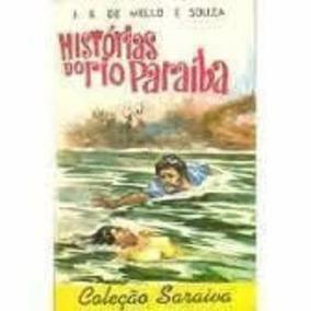 Livro História Do Rio Paraiba J B Mello De Souza