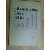 Livro De 1961 - Armazens E Silos Para O Brasil - Cotrinag