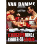 Dvd Retroceder Nunca, Render-se Jamais (van Damme) Dublado