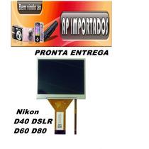 Lcd Para Câmera Digital Nikon D80 D40 D200 D60