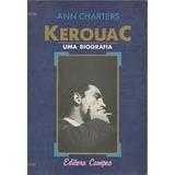 Livro Jack Kerouac Biografia Ann Charters Beat On The Road