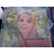 El Organo Melodico De Ken Griffin - Acetato Nacional