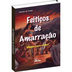 Ebook Do Livro Feitiços De Amarração