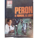 Perón, El Hombre, El Líder - Documentos Siete Días - 1974