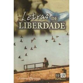 Livro: Letras De Liberdade - Autores: Diversos - 2000