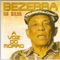 Cd Bezerra Da Silva - A Voz Do Morro - Novo***