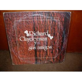 Richard Clayderman -y Sus Amigos Lp Nacional Sello Atc