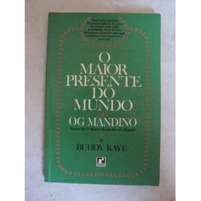 O Maior Presente Do Mundo - Og Mandino