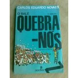 Livro - O Balé Quebra-nós - Carlos Eduardo Novaes