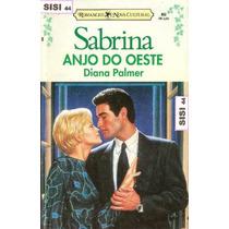 Sabrina Anjo Do Oeste Diana Palmer Edição N°892 Harlequin