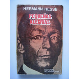 Pequeñas Alegrías - Hermann Hesse - 1979