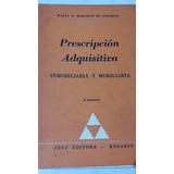Prescripción Adquisitiva Inmobiliaria Y Mobiliaria Andorno