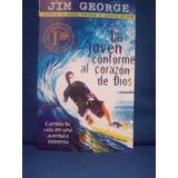 Un Joven Conforme Al Corazón De Dios Jim George