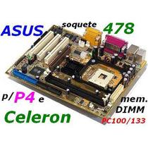 Asus P4s133-vm P/ Pentium 4/ Celeron Soq. 478 Mem. Dimm Nova