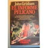 El Informe Pelicano