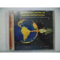 Cd Nacional - Cantares Da Terra - Poetas Repentistas Pb