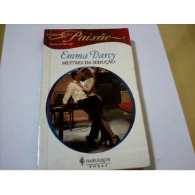 Livro Harlequin Paixão Nº52 Emma Darcy Mestres Da Sedução