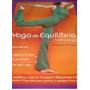 Dvd Yoga Do Equilibrio Hatha Yoga Volume 2