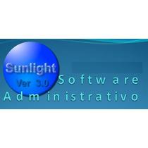 Sistema Administrativo Sunlight Ver 3.0. (oferta Especial)