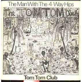 Tom Tom Club Compacto De Vinil The Man With The 4-way Hips