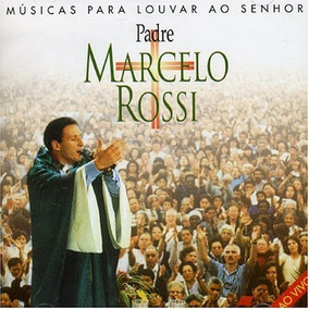Cd Padre Marcelo Rossi Musicas Para Louvar Ao Senhor