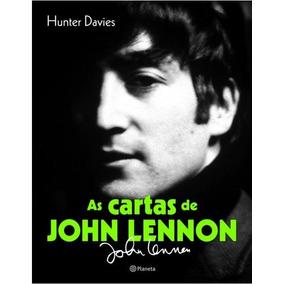 As Cartas De John Lennon Hunter Davies - Bonellihq Cx341 D17