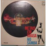 Metais Em Brasa - No Samba - Stereo