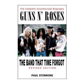 Livro Guns N`roses Band That Time Forgot Biografia Paul