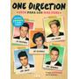 One Direction. Guía Para Los Más Fans