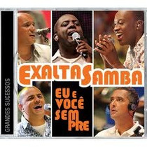 Cd Exalta Samba Eu E Voce Sempre Grandes Sucessos