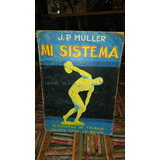 Mi Sistema - J. P. Muller