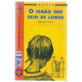 O Irmão Que Veio De Longe - Vol. 3 - Moacyr Scliar