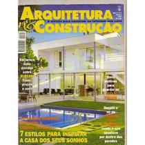 Arquitetura..7 Estilos Para Inspirar A Casa Dos Seus Sonhos